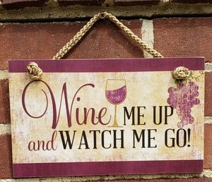 "Other - WINE ME UP Wood Sign 9.5""x5.75"""